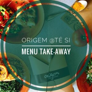 Menu Take-Away | Origem @té Si (frescos e congelados)